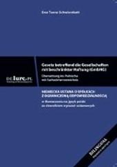 Gesetz betreffend die Gesellschaften mit beschänkter Haftung. Übersetzung ins Polnische. Mit Fachwörterverzeichnis