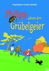 Philipp zähmt den Grübelgeier