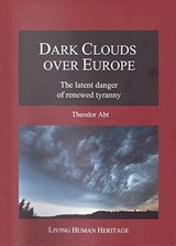 Dark Clouds over Europe | Theodor Abt |