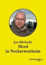 Mord in Neckarwestheim | Jan Michaelis |