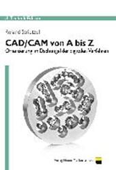 CAD/CAM von A bis Z