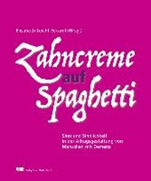 Zahncreme auf Spaghetti