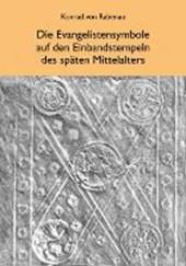 Die Evangelistensymbole auf den Einbandstempeln des späten Mittelalters