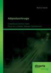 Adipositaschirurgie: Eiweißmalnutrition nach Roux en y Gastric Bypass Operationen