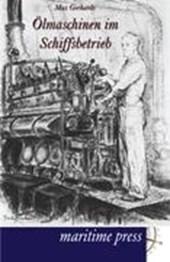 Ölmaschinen im Schiffsbetrieb
