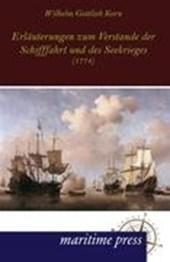 Erläuterungen zum Verstande der Schifffahrt und des Seekrieges