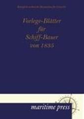 Vorlege-Blätter für Schiff-Bauer von