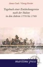 Tagebuch einer Entdeckungsreise nach der Südsee in den Jahren 1776 bis