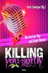 Killing you softly | auteur onbekend |