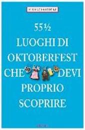 55 1/2 Luoghi di Oktoberfest che devi proprio scoprire