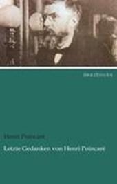 Letzte Gedanken von Henri Poincaré