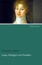 Luise, Königin von Preußen