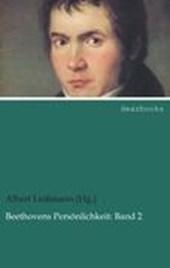 Beethovens Persönlichkeit