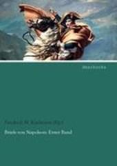 Briefe von Napoleon. Erster Band