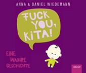 Fuck You Kita | Anna Wiedemann |