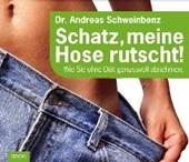 Schweinbenz, A: Schatz, meine Hose rutscht!/CDs