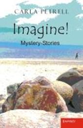 Imagine! Mystery-Stories