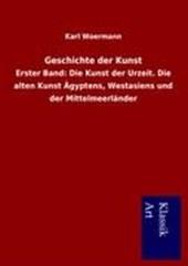 Geschichte der Kunst. Erster Band