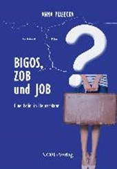 BIGOS, ZOB und JOB