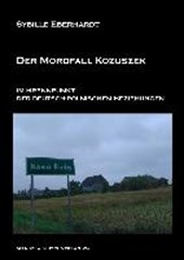 Der Mordfall Kozuszek im Brennpunkt der deutsch-polnischen Beziehungen