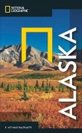 National Geographic Reiseführer Alaska: Alaska erleben. Mit dem Traveler zu Zielen wie Anchorage, Misty Fjords,  Inside Passage, White Pass, Yukon Route und die Nationalparks, mit Alaska-Karte