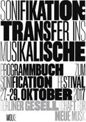 Sonifikation: Transfer ins Musikalische / Sonification: Transfer into Musical Arts