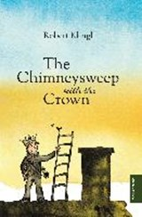The Chimneysweep with the Crown | Robert Klingl |