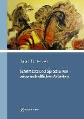 Schriftsatz und Sprache von wissenschaftlichen Arbeiten