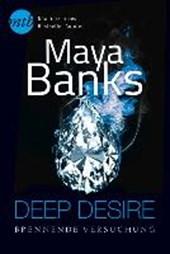 Deep Desire: Brennende Versuchung