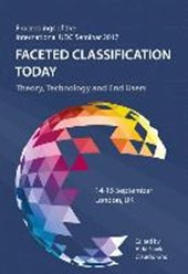 Faceted Classification Today