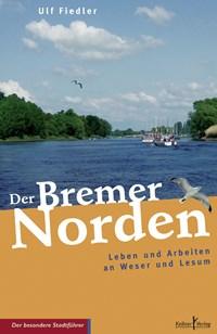Der Bremer Norden | Ulf Fiedler |