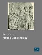 Plastik und Medizin