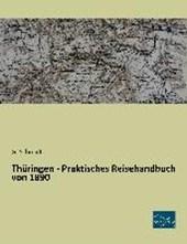 Thüringen - Praktisches Reisehandbuch von