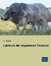Lehrbuch der allgemeinen Tierzucht