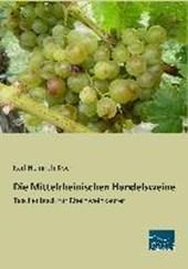 Die Mittelrheinischen Handelsweine