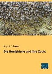Die Honigbiene und ihre Zucht