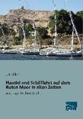 Handel und Schifffahrt auf dem Roten Meer in alten Zeiten