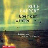 Über den Winter | Rolf Lappert |