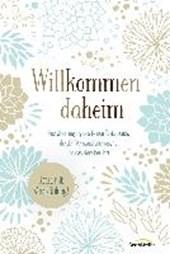 Willkommen daheim (Floral Edition)