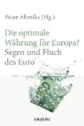 Die optimale Währung für Europa?