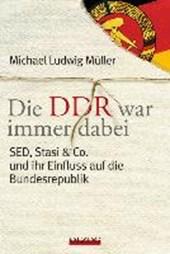 Die DDR war immer dabei