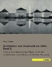 Architektur und Handwerk um 1800 - Band