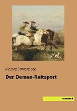 Der Damen-Reitsport | Richard Schoenbeck |