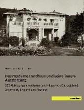 Das moderne Landhaus und seine innere Ausstattung