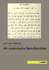 Alt-osmanische Sprachstudien