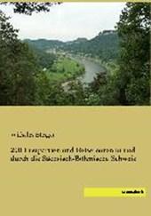 200 Lustpartien und Reisetouren in und durch die Sächsisch-Böhmische Schweiz