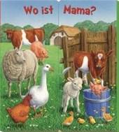 Klappbücher Wo ist Mama? Auf dem Bauernhof