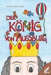 Der König von Augsburg