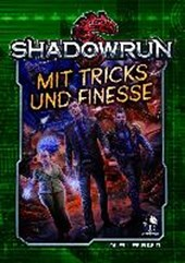 Shadowrun 5: Mit Tricks und Finesse (Hardcover) |  |