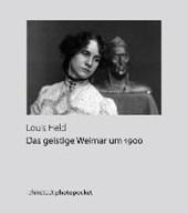 Das geistige Weimar um